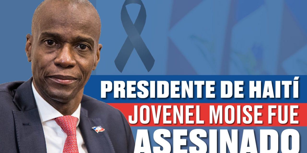 Asesinado brutalmente el Presidente de Haití